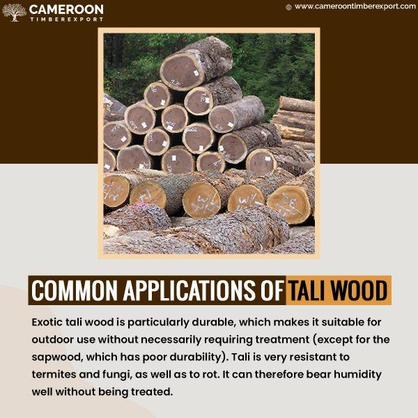 tali wood uses