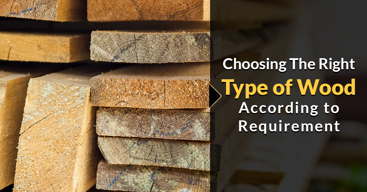 Choosing Right Type of Wood