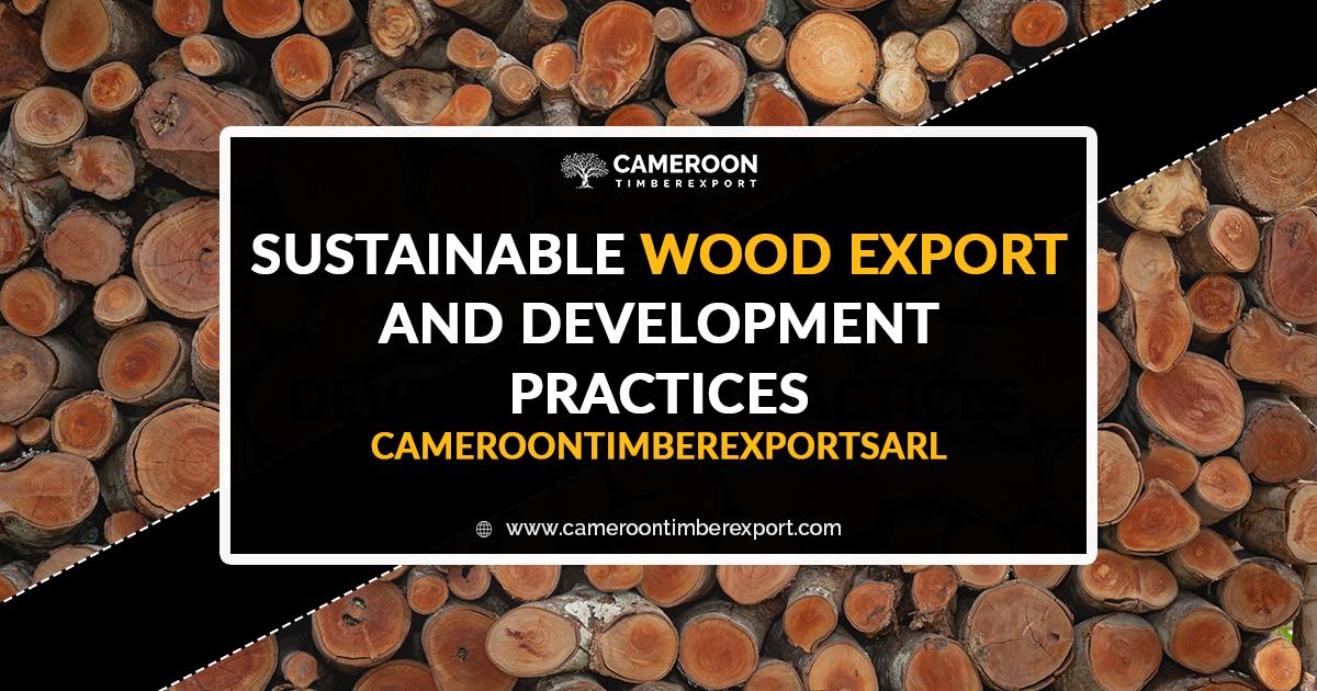 Sustainable Wood Development