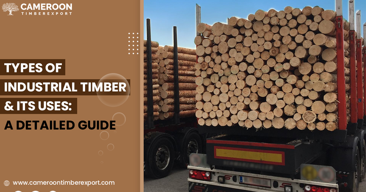 types of industrial timber