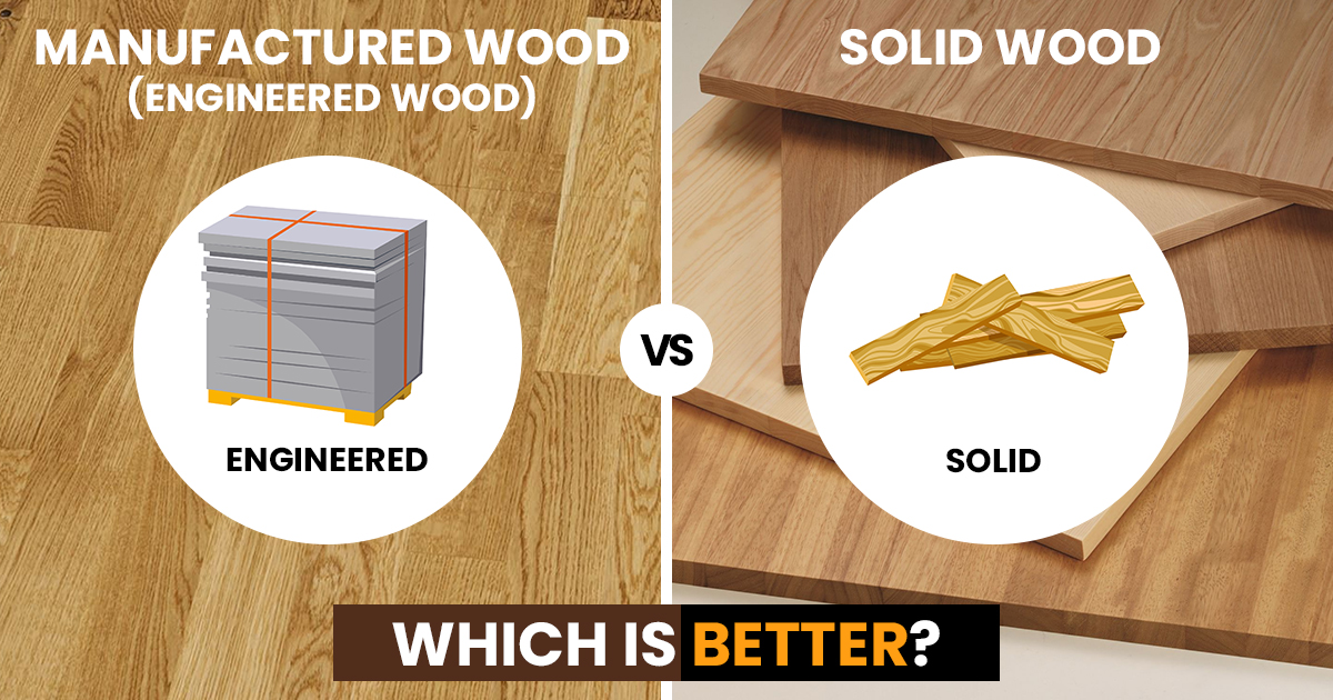 difference between solid and manufactured wood